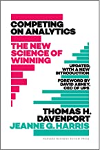 Competing on Analytics: The New Science of Winning; With a New Introduction (Updated, with a New Introduction: The New Sci...