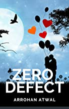 Zero Defect: Love Story of a Software Guy: Indian Desi Romance and a True Love Story of Girl in Room 105