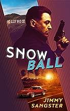 Snowball (James Reed Book 1)