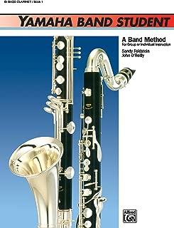Yamaha Band Student, Book 1: B-Flat Bass Clarinet (Yamaha Band Method)
