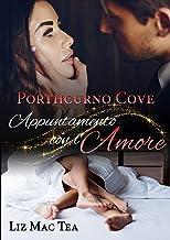 Scaricare Libri Porthcurno Cove, appuntamento con l'amore PDF