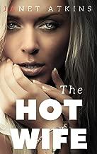 The Hotwife: Hotwife Adventures