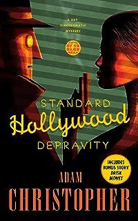 Standard Hollywood Depravity: A Ray Electromatic Mystery (Ray Electromatic Mysteries Book 3)