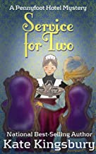 Service for Two (Pennyfoot Hotel Mystery Book 3)