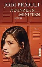 Neunzehn Minuten: Roman (German Edition)