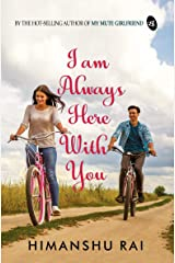I am Always Here With You Kindle Edition