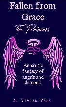 Fallen from Grace: The Princess