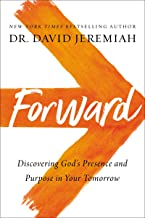 Forward: Discovering God's Presence and Purpose in Your Tomorrow Pdf