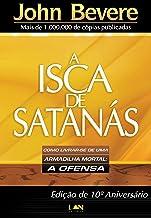 A Isca de Satanás (Portuguese Edition)