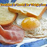 Breakfast is Crucial for Weight Loss