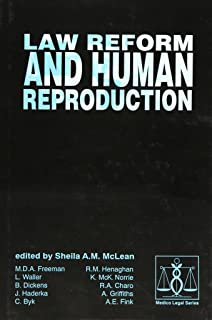 Law Reform and Human Reproduction
