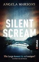 Silent Scream – Wie lange kannst du schweigen?: Kriminalroman (Kim-Stone-Reihe 1) (German Edition)