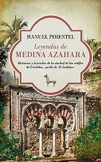 Leyendas de Medina Azahara (Al Ándalus) (Spanish Edition)