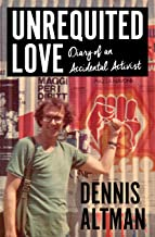 Unrequited Love: Diary of an Accidental Activist (Biography)