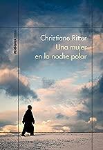 Una mujer en la noche polar (Spanish Edition)