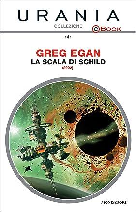 La scala di Schild (Urania)
