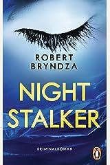 Night Stalker: Kriminalroman - Ein Fall für Detective Erika Foster (2) (Die Erika-Foster-Reihe) (German Edition) Formato Kindle