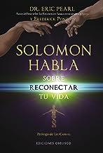 Solomon Habla Sobre Reconectar Tu Vida (Espiritualidad Y Vida Interior)