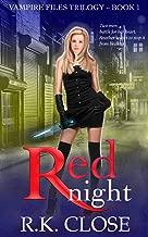 Red Night: Paranormal Romantic Suspense (Vampire Files Trilogy Book 1)