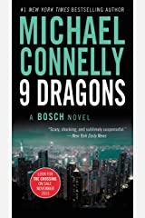 Nine Dragons (A Harry Bosch Novel Book 14) Kindle Edition