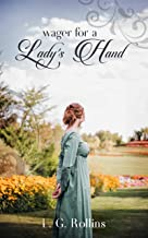Wager for a Lady's Hand: A Lockhart Sweet Regency Romance (English Edition)