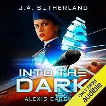 Into the Dark: Alexis Carew, Book 1