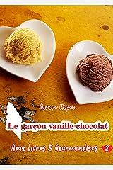 Vieux livres et Gourmandises: Tome 2 : Le garçon vanille-chocolat Format Kindle