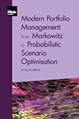 Modern Portfolio Management: From Markowitz to Probabilistic Scenario Optimisation Kindle Edition