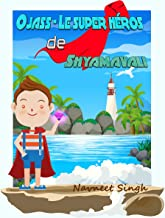 Ojass - Le super héros de Shyamavali (1) (French Edition)
