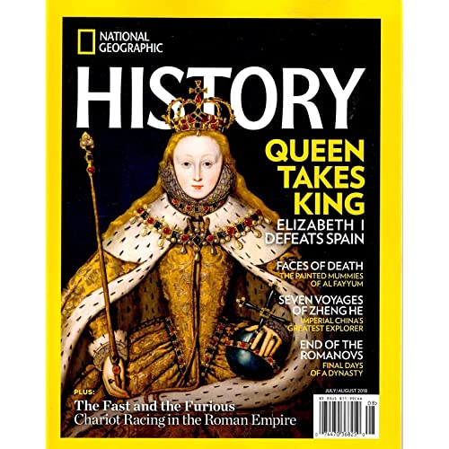 National Geographic History Magazine July August 2018 QUEEN TAKES KING SPAIN