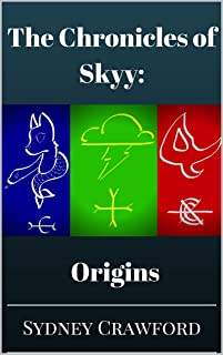 Origins (The Chronicles of Skyy Book 1)