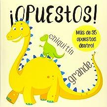 ¡Opuestos!: Un divertido libro de aprendizaje para niños de 2 a 5 años. (Spanish Edition)