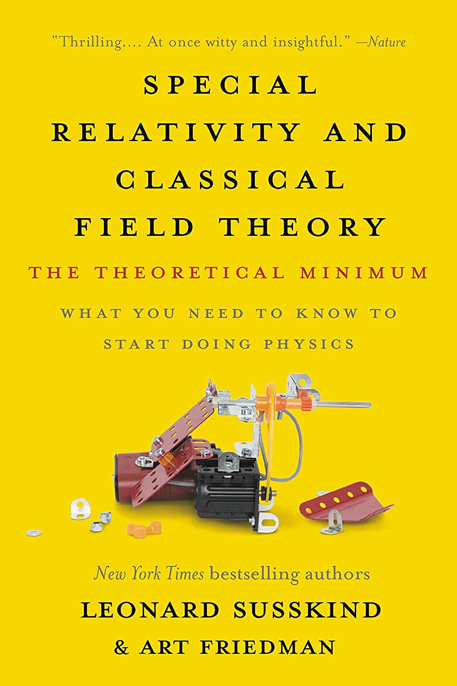 がっかりしたヶ月目どうやらSpecial Relativity and Classical Field Theory: The Theoretical Minimum (English Edition)