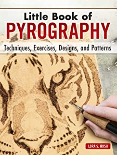 Little Book of Pyrography: Techniques, Exercises, Designs, and Patterns (Fox Chapel Publishing) Pocket-Size Gift Edition w...