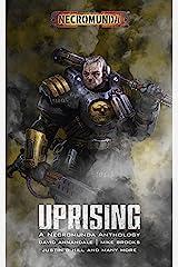 Necromunda: Uprising (Necromunda: Warhammer 40,000) Kindle Edition