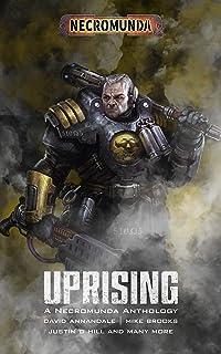 Necromunda: Uprising (Necromunda: Warhammer 40,000)