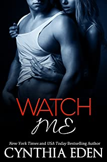 Watch Me (Dark Obsession Book 1)