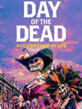 Day of the Dead: A Celebration of Life