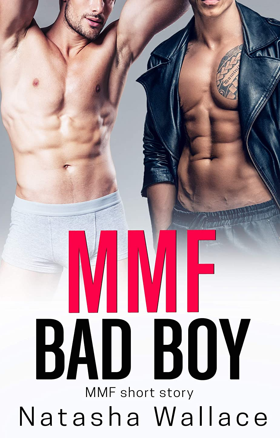 最終的に襲撃MMF Bad Boy: First Time MMF Straight to Gay Story (English Edition)