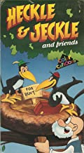 Heckle& Jeckle and Friends