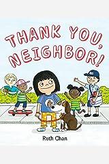 Thank You, Neighbor! Hardcover