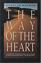 By HENRI J.M. NOUWEN - The Way of the Heart: Desert Spirituality and Contemporary Minist (1981-01-16) [Paperback]