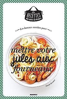 Les bonnes recettes pour mettre votre jules aux fourneaux (Les recettes du sac à main) (French Edition)