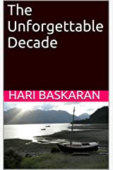 The Unforgettable Decade Kindle Edition