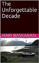 The Unforgettable Decade