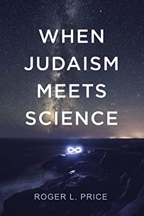 When Judaism Meets Science (English Edition)