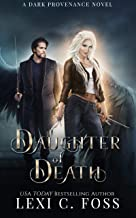 Daughter of Death (Dark Provenance Series Book 1)