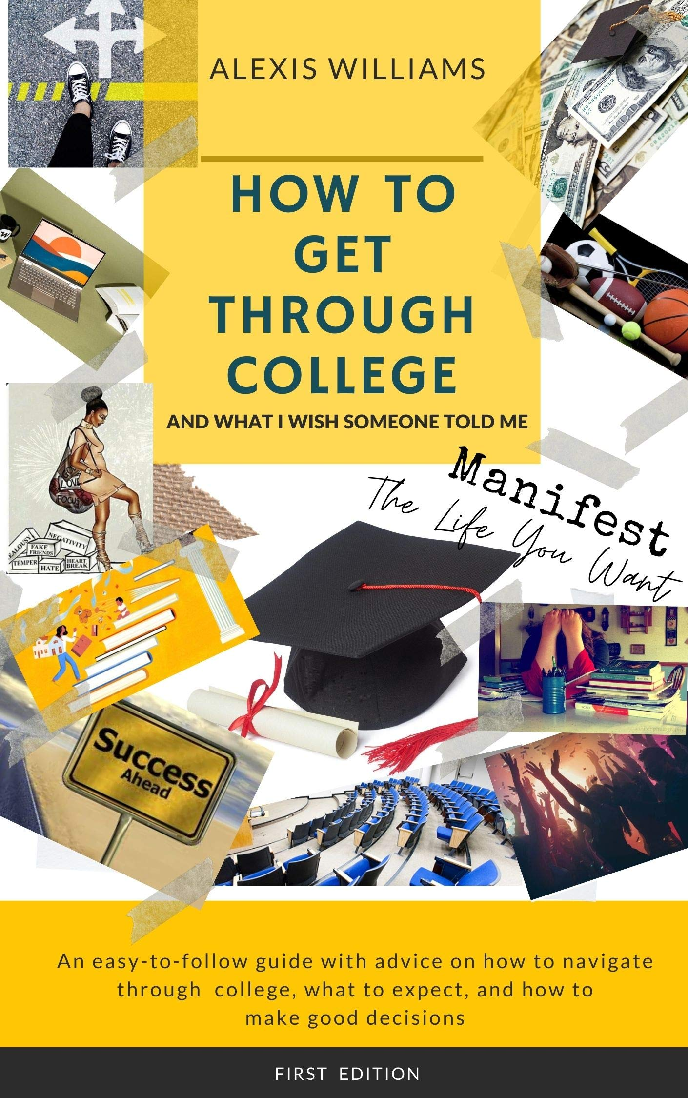 How To Get Through College: And What I Wish Someone Told Me
