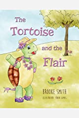 The Tortoise and the Flair Kindle Edition