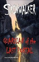 Skinwalker: Guardian of the Last Portal